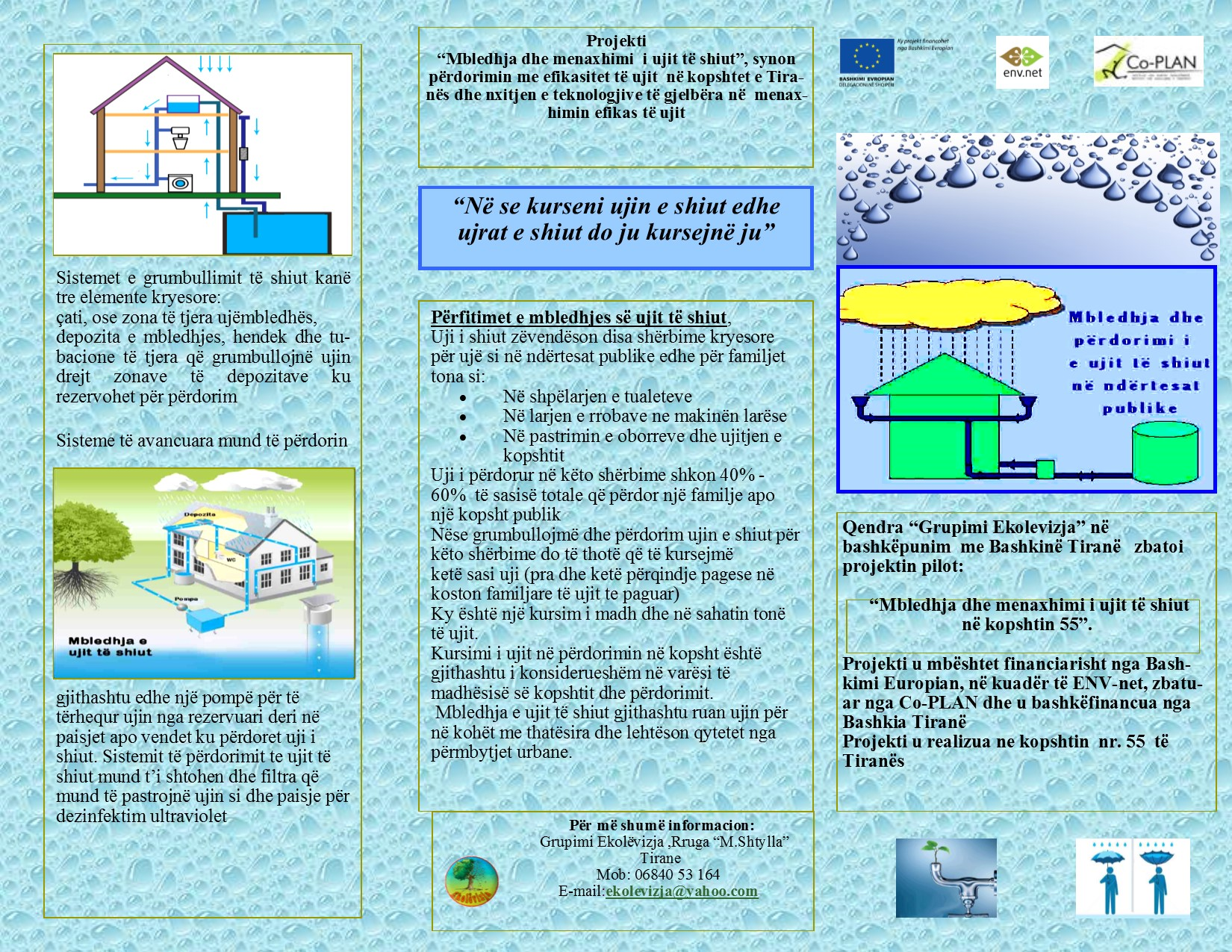 "Sub-grantee in Albania Eko-levizja concluded its project on ""Collection and management of rainwater"""
